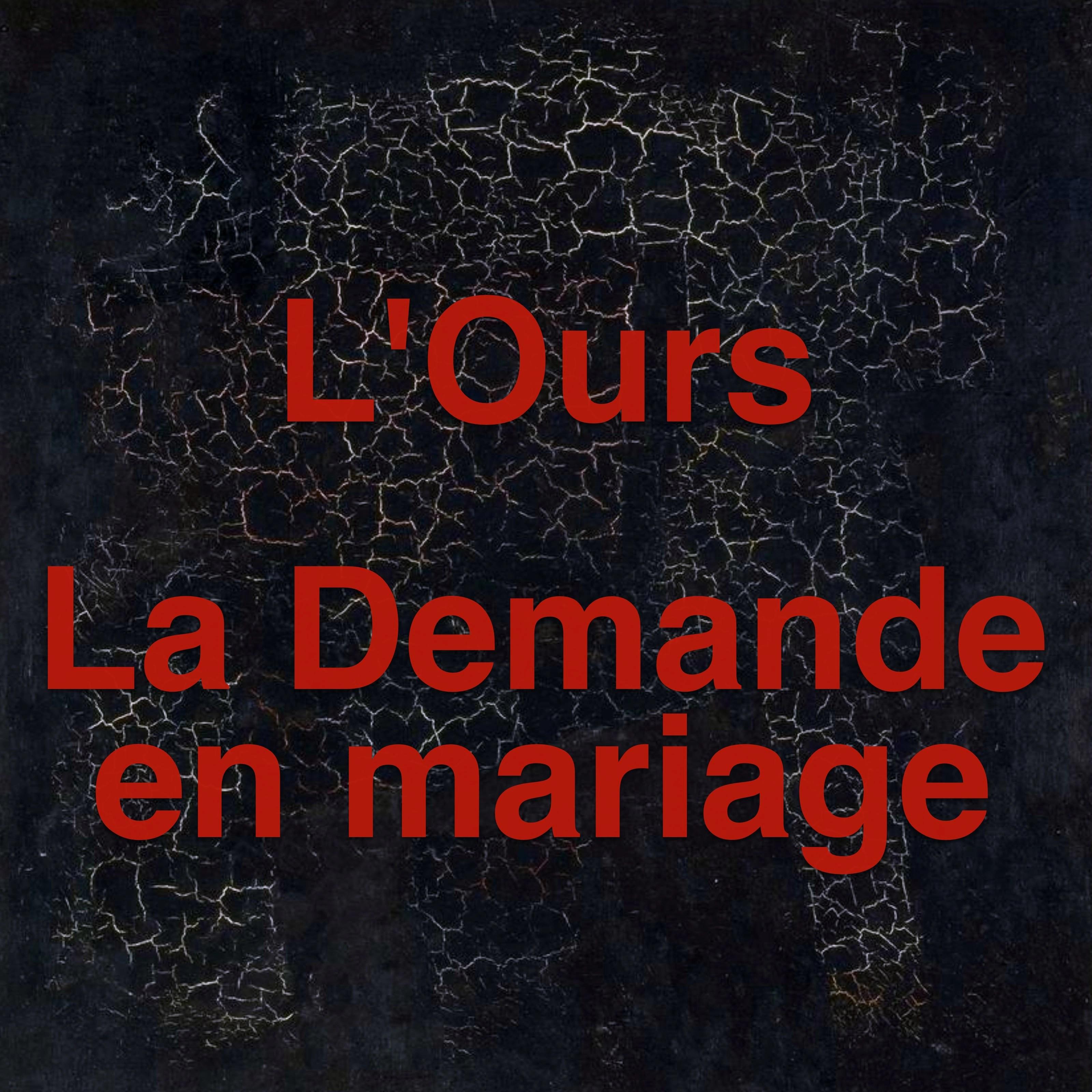L'Ours et La Demande en mariage