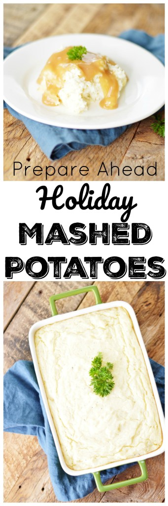 Prepare Ahead Holiday Mashed Potatoes by A Teaspoon of Home