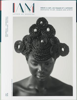 Tapiwa Matsinde IAM Intense Art-Magazine SENEGAL RISING AFRICA Spotlighting five leading designers contributing to Africas growing design industry cover showing model with braided hairstyle