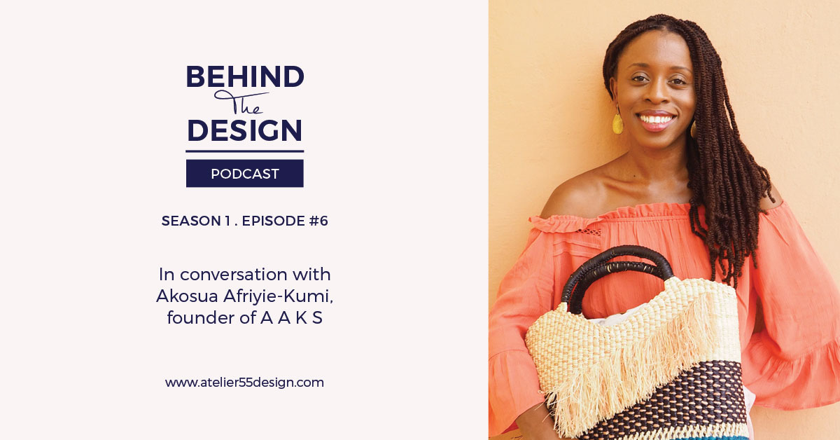 Ep 6: Tracing the journey of turning an idea into a globally stocked ethical fashion brand with Akosua Afriyie-Kumi