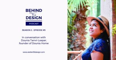 Dounia Tamri-Loeper Season 2 Behind The Design Podcast Atelier 55