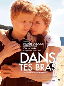 """Affiche du film """"Dans tes bras"""" réalisé par Hubert Gillet, intervenant à la Master class cinéma"""