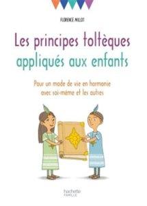 Les_principes_toltèques_appliqués_aux_enfants