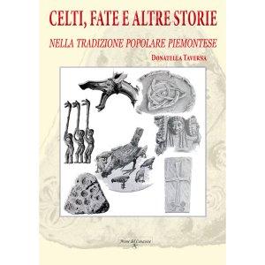 Celti, fate e altre storie nella tradizione popolare piemontese