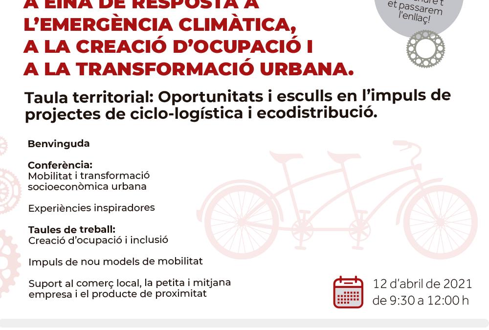 Taula Territorial. Oportunitats i esculls en l'impuls de projectes de ciclodistribució i ecologística
