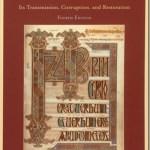 El Texto del Nuevo Testamento: su Transmisión, Corrupción, y Restauración – Bruce M. Metzger & Bart D. Ehrman