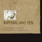 Imperial-Way Zen: Crítica de Ichikawa Hakugen y preguntas persistentes para la ética budista – Christopher Ives