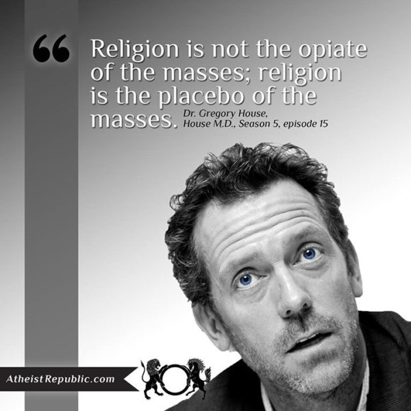 Religion is not the opiate of the masses