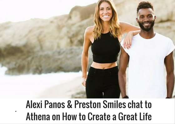 Alexi Panos & Preston Smiles an interview on Now Or Never: 5 Steps to create an Epic Life