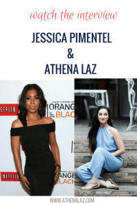 Athena Laz interviews Orange is the New Black star Jessica Pimentel on dream chasing, Buddhism and self-confidence