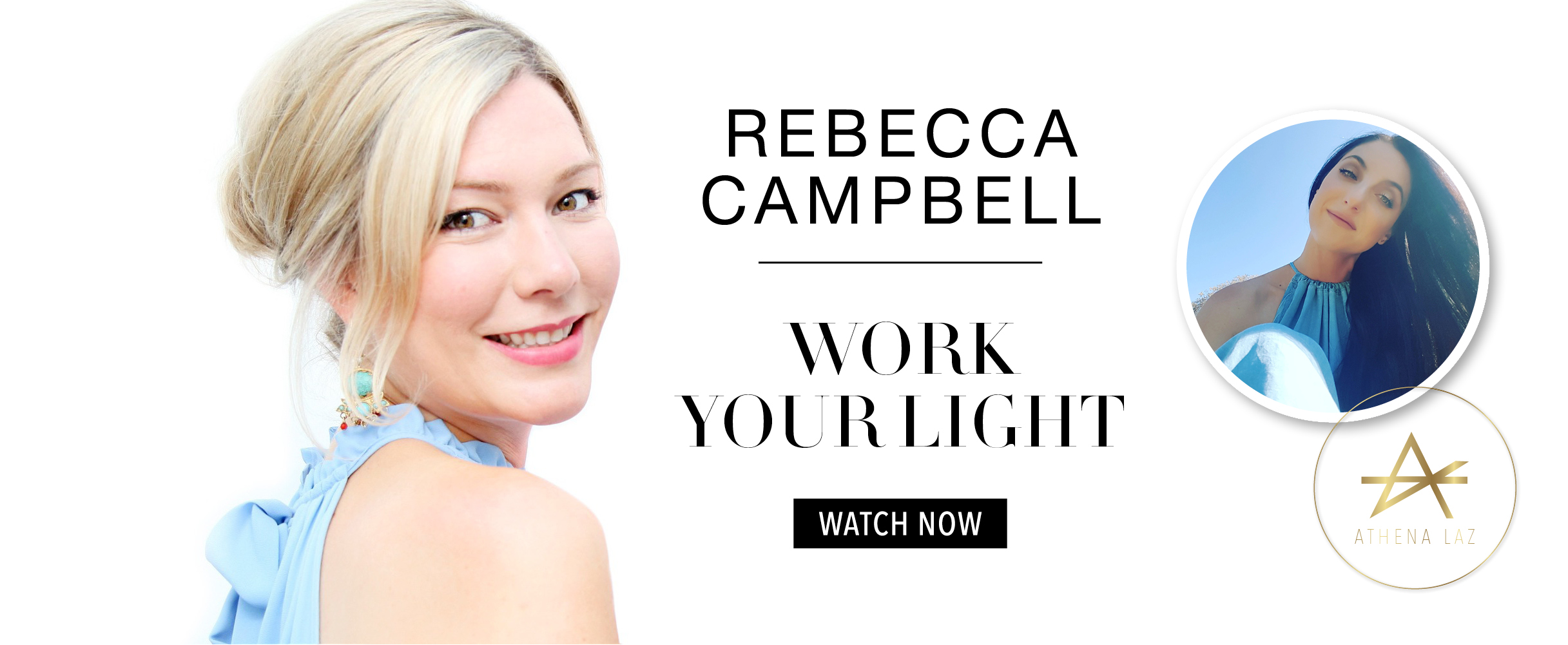 Athena Laz interviews Rebecca Campbell on Rise Sister Rise and how to work your light