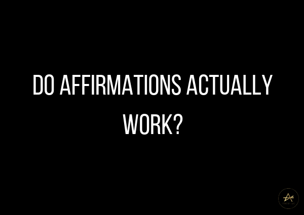 Do affirmations actually work by Athena Laz?