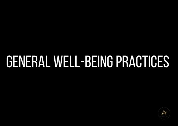 General Well-Being Practices by Athena Laz