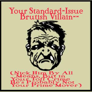 Brutish Villain