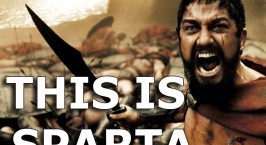 This is SPARTA….
