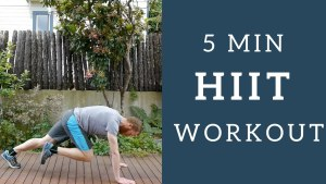 5 Minute HIIT High Intensity Interval Training Workout Exercise