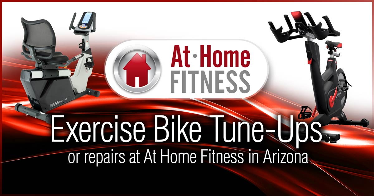 Get your exercise bike tuned-up or repaired at At Home Fitness in Arizona