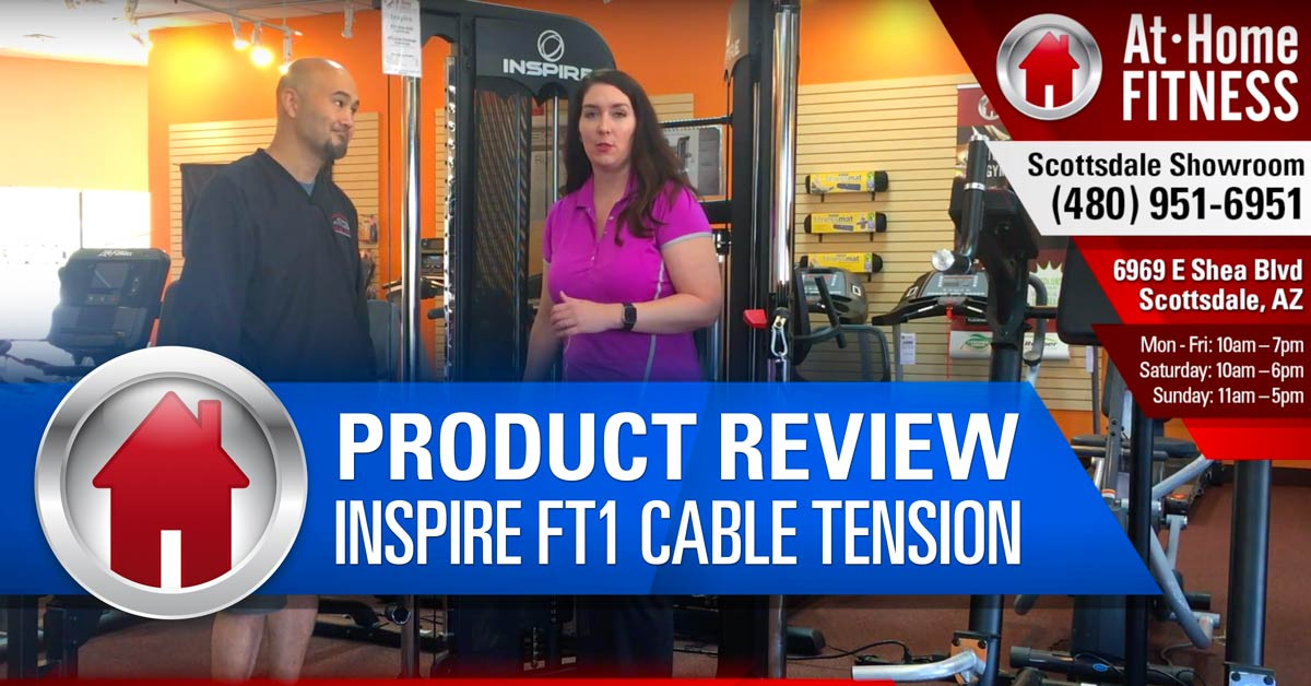 Sales reps from At Home Fitness Scottsdale store offer tips to adjust Inspire FT1 Cable Tension