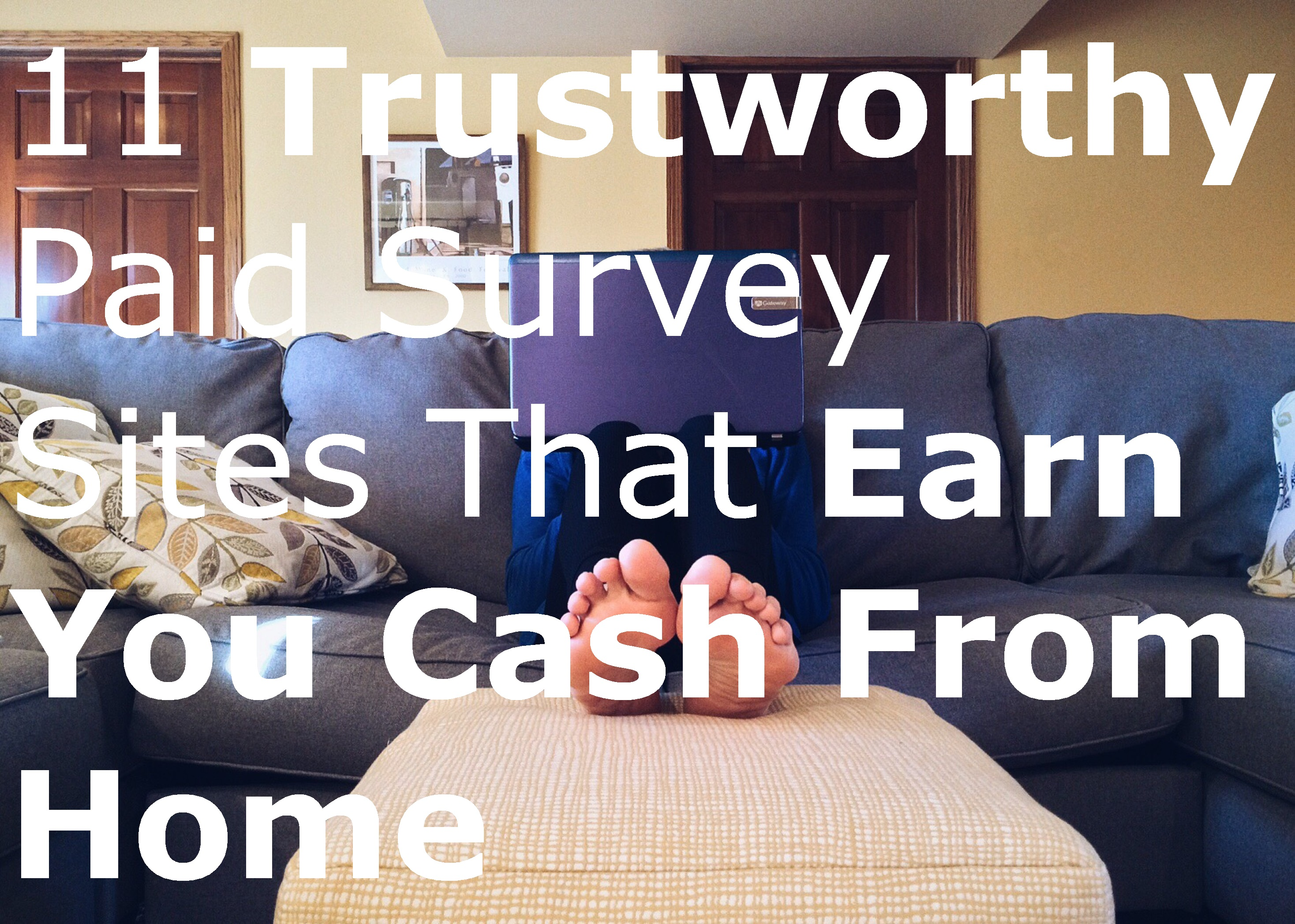 11 Trustworthy Paid Survey Sites That Earn You Cash From
