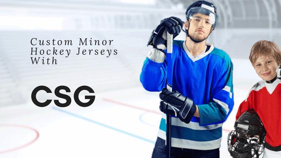 Custom Minor Hockey Jerseys CSG