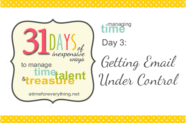 31 Days managing time talent treasure email