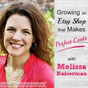 Melissa Kaiserman A Time for Everything Etsy podcast