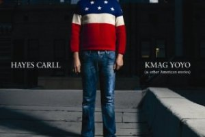 CD Review: Hayes Carll — KMAG YOYO; Playing The EARL, July 20