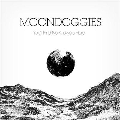 CD Review: The Moondoggies — You'll Find No Answers Here