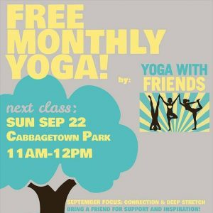 free yoga with friends class in cabbagetown park on