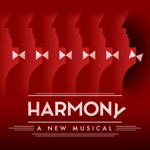 Barry Manilow's Harmony - A New Musical at the Alliance Theatre