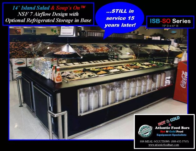 Atlantic Food Bars - The 15-Year Club - ISB-SO Salad and Soup Bar - STILL IN SERVICE!