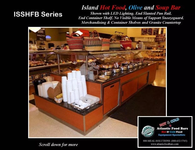 Atlantic Food Bars - Island Hot Food, Soup and Olive Bar - ISSHFB-ECS-GC-LB-LED-RSD2-SPR-VH 3