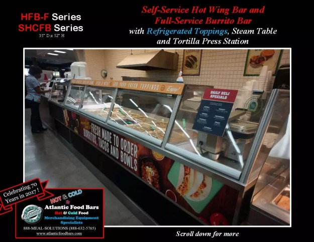 Atlantic Food Bars - Self-Service Hot Wing Bar and Full-Service Burrito Bar -HFB-F, SHCFB