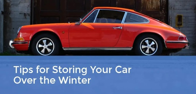 Tips for Storing Your Car Over Winter