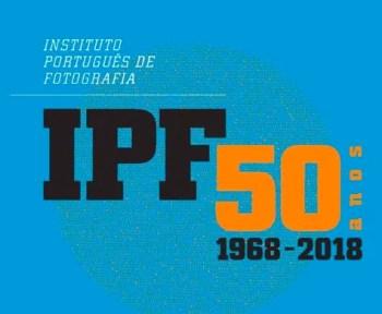 to Jan 31 | PHOTOGRAPHY EXHIBIT | Exposição IPF – 50 anos | Arroios | FREE @ IPF - Instituto Português de Fotografia | Lisboa | Lisboa | Portugal