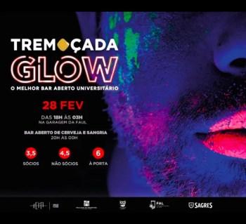 STUDENT PARTY | Tremoçada 2019: Glow Party | Ajuda | 3.5-6€ @ Faculdade de Arquitectura - UTL | Lisboa | Lisboa | Portugal