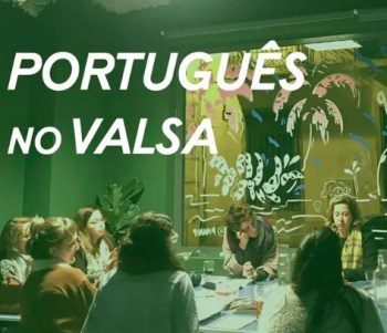 LANGUAGE WORKSHOP SIGNUP | Portuguese Lessons at VALSA | Penha de França | 45€ @ VALSA | Lisboa | Lisboa | Portugal