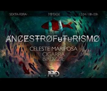 LIVE MUSIC | Ancestrofuturismo, CelesteMariposa, and friends at Anjos70 | Anjos | 5€ @ Anjos70 | Lisboa | Lisboa | Portugal