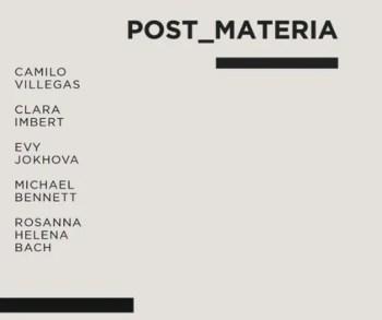 to May 19 | GROUP ART SHOW | Post_Materia | Marvila | FREE @ Tomaz Hipólito Studio | Lisboa | Lisboa | Portugal