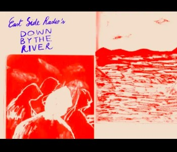 MUSIC | East Side Radio's Down by the River | Cacilhas | 5€ @ Arroz Studios | Lisbon | Lisbon | Portugal