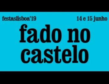 to Jun 15   OUTDOOR CONCERT   Fado no Castelo 2019   Castelo   FREE @ Castelo de S. Jorge   Lisboa   Lisboa   Portugal