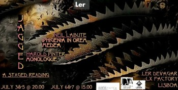 to Jul 7 | STAGED READING | 3 Plays by Harold Pinter and Neil LaBute | Alcântara | FREE @ Livraria Ler Devagar | Lisboa | Lisboa | Portugal
