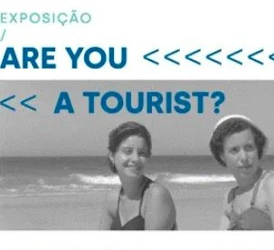 to Dec 15 | ART EXHIBIT | Are you a Tourist? | Belém | 6€ @ Padrão dos Descobrimentos | Lisboa | Lisboa | Portugal