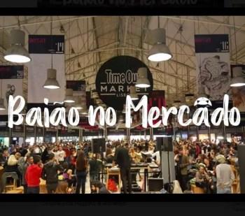 DANCE PARTY   Baião no Mercado   Cais do Sodré   FREE @ Time Out Market Lisboa   Lisboa   Lisboa   Portugal