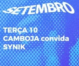 CONCERT | Camboja and Synik Live | Cais do Sodré | TBD @ Bairrazza Cais Sodré | Lisboa | Lisboa | Portugal
