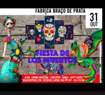 PARTY | Fiesta de los Muertos 2019 | Braço de Prata | 10-20€