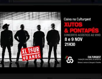 to Nov 9 | TWO CONCERTS | Xutos & Pontapés: XL Tour | Campo Pequeno | 35€ @ Culturgest - Fundação CGD | Lisboa | Lisboa | Portugal