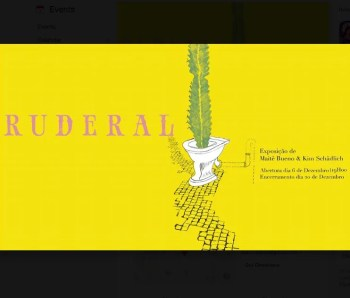 to Dec 20 | ART EXHIBIT | Maitê Bueno's Ruderal (with Kim Schädlich) | Campo Mártires da Pátria | FREE @ DeBru | Lisboa | Lisboa | Portugal