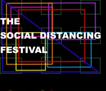 FEATURED: LIVE STREAMS GALORE | The Social Distancing Festival | ONLINE | FREE