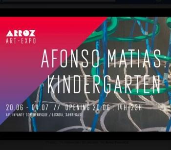 to July 5 | ART EXHIBIT | Afonso Matias: Kindergarten | Xabregas | FREE @ Arroz Estudios | Lisboa | Lisboa | Portugal